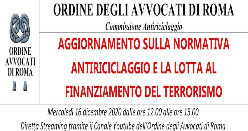 AGGIORNAMENTO SULLA NORMATIVA ANTIRICICLAGGIO E LA LOTTA AL FINANZIAMENTO DEL TERRORISMO- DIRETTA STREAMING